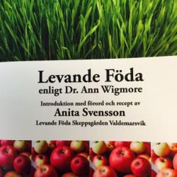 Levande föda enligt Dr. Ann...